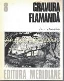 Cumpara ieftin Gravura Flamanda - Liza Damadian - Cabinetul De Stampe - Tiraj: 6500 Exemplare