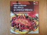 DELICII IN BUCATARIE, RETETE TRADITIONALE DIN AFRICA SI ORIENTUL MIJLOCIU, PREPARATE IMBIETOARE PE GUSTUL TUTUROR