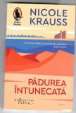 Padurea intunecata, Nicole Krauss, Humanitas, 2018