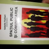 Spațiu public si comunicarea