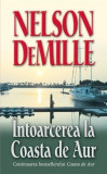 Intoarcerea La Coasta De Aur   Nelson DeMille