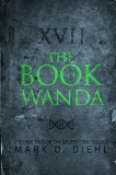 The Book of Wanda: Volume Two of the Seventeen Trilogy