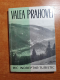 Mic indreptar turistic - valea prahovei din anul 1962 - contine harti