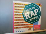 Enter The Rap Zone – Selectii Hip Hop (1988/BC /Holland) - Vinil/stare F.Buna, emi records