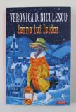 IARNA LUI ISIDOR de VERONICA D. NICULESCU , 2020