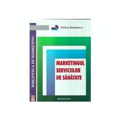 Marketingul serviciilor de sanatate