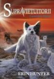Supravietuitorii. Vol. 5: Lacul fara sfarsit/Erin Hunter