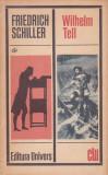 FRIEDRICH SCHILLER - WILHELM TELL ( TEATRU ) ( CLU )