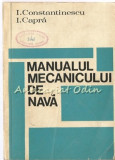 Manualul Mecanicului De Nava - I. Constantinescu, I. Capra