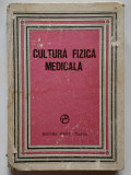 Ioan Dragan + colectiv - Cultura Fizica Medicala - 2 poze (citeste descrierea)