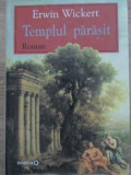 TEMPLUL PARASIT-ERWIN WICKERT