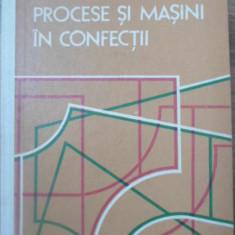 PROCESE SI MASINI IN CONFECTII - I. POTORAN, C. PREDOIU
