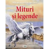 Mituri şi legende. Enciclopedia pentru toți copiii