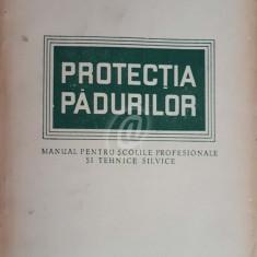 Protectia padurilor. Manual pentru scolile profesionale si tehnice silvice