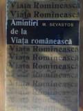 Amintiri De La Viata Romaneasca - M. Sevastos ,537718