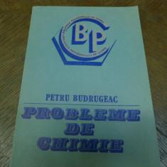 Probleme de chimie de Petru Budrugeac Editura Academiei R.S.R. 1986