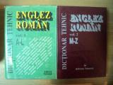 DICTIONAR TEHNIC , ENGLEZ - ROMAN VOL. I - II , ED. a II a revazuta si adaugita de CORNEL CINCU , NICOLAE MANDRESCU , DRAGOS PETRESCU ... , Bucuresti