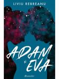 Adam si Eva, Liviu Rebreanu