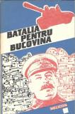 Batalia pentru Bucovina - Stelian Neagoe (contine o harta)