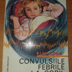 AS - DAN ELENA - CONVULSIILE FEBRILE LA COPIL