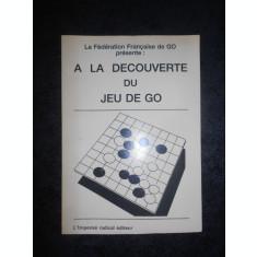 A LA DECOUVERTE DU JEU DE GO (1986, limba franceza)