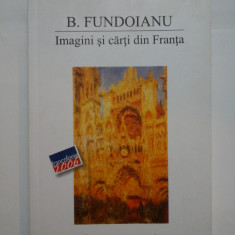 Imagini si carti din Franta - B. FUNDOIANU