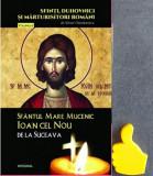 Sfantul Mare Mucenic Ioan cel Nou de la Suceava Silvan Theodorescu