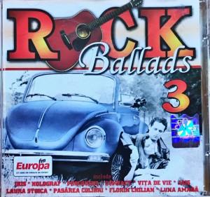Rock Ballads 3 (Iris, Compact, Holograf, Pasarea Colibri, Luna Amara) (1 CD)