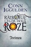 Treimea (ebook Seria Războiul celor două roze partea a II-a)