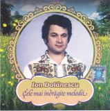 CD muzica populara: Ion Dolanescu - Cele mai indragite melodii ( 2009, original)