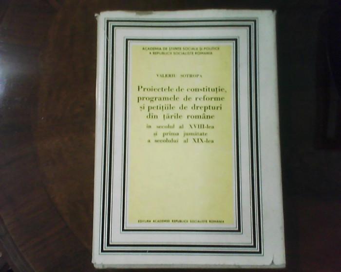 V. Sotropa Proiectele de constitutie, programele de reforme din Tarile romane