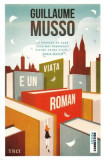 Viata e un roman - Guillaume Musso