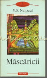 Mascaricii - V. S. Naipaul