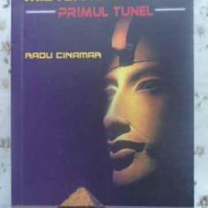 MISTERUL DIN EGIPT. PRIMUL TUNEL - RADU CINAMAR