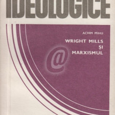 Wright Mills si marxismul