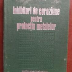 Inhibitori de coroziune pentru protectia metalelor- Angela Lupu, Maria Constantinescu