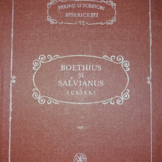 PARINTI SI SCRIITORI BISERICESTI 72 - BOETHIUS SI SALVIANUS - PSB {1992}