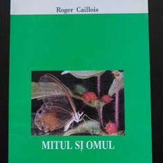 Roger Caillois - Mitul și omul