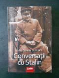MILOVAN DJILAS - CONVERSATII CU STALIN