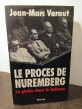 LE PROCES DE NUREMBERG-JEAN-MARC VARAUT