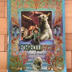 FRAM URSUL POLAR - CEZAR PETRESCU, Editura Tineretului, 1986, 143 pagini