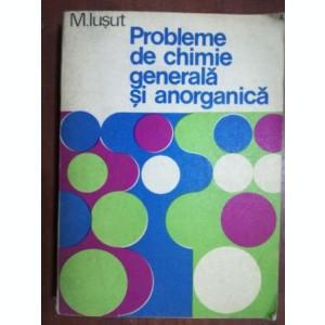 Probleme de chimie generala si anorganica- M. Iusut