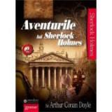 Aventurile lui Sherlock Holmes Volumul II - Sir Arthur Conan Doyle