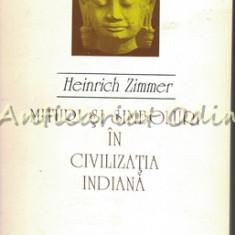 Mituri Si Simboluri In Civilizatia Indiana - Heinrich Zimmer