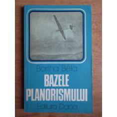 Bartha Bela - Bazele planorismului (1979, usor uzata)
