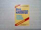 MASAJ * PRESOPUNCTURA * REFLEXOTERAPIE - Charles Hartmann -  2001, 96 p., Humanitas