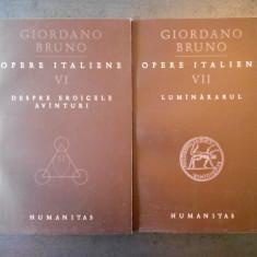 GIORDANO BRUNO - OPERE ITALIENE volumele 6 si 7