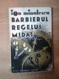 BARBIERUL REGELUI MIDAS SAU VOLUPTATEA ADEVARULUI de ION MINULESCU , 1931