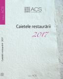 Caietele restaurarii 2017 |