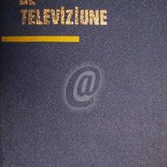 Receptoare de televiziune. Editia a II-a